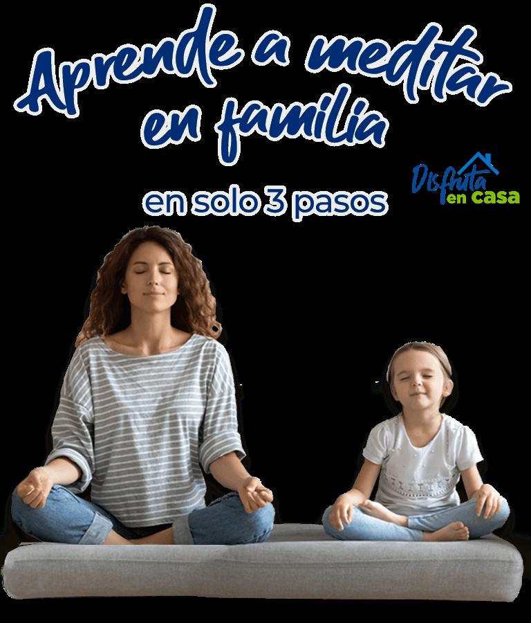 Aprende a meditar en familia en solo 3 pasos