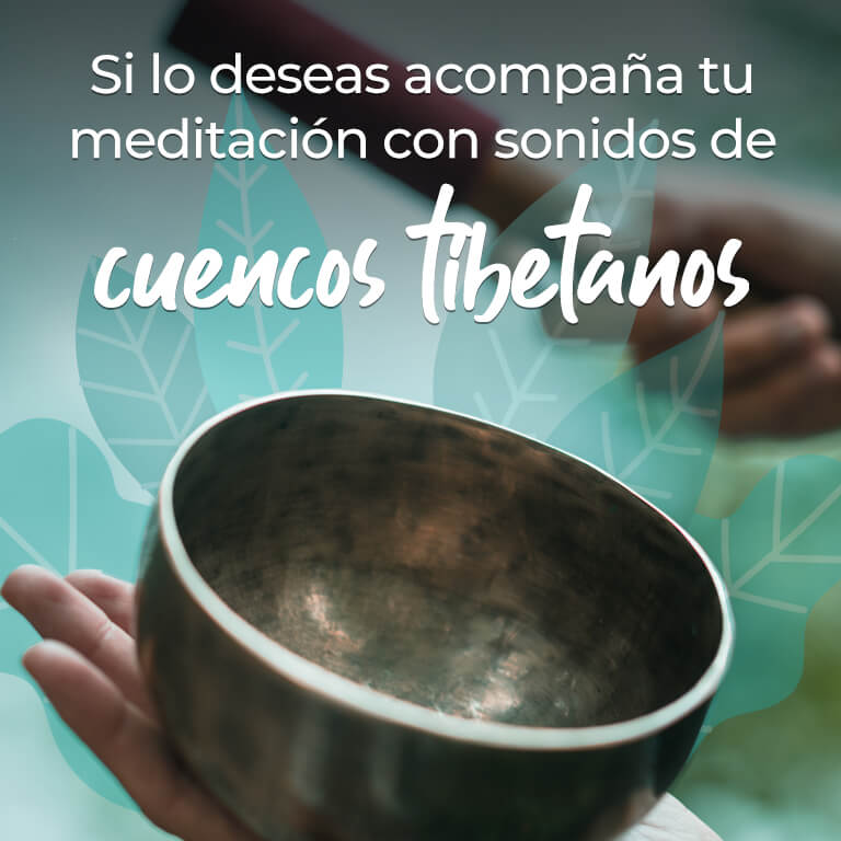 Si lo deseas acompaña tu meditación con sonidos de cuernos tibetanos.
