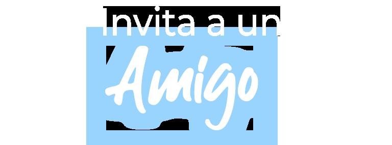 Invita a un Amigo