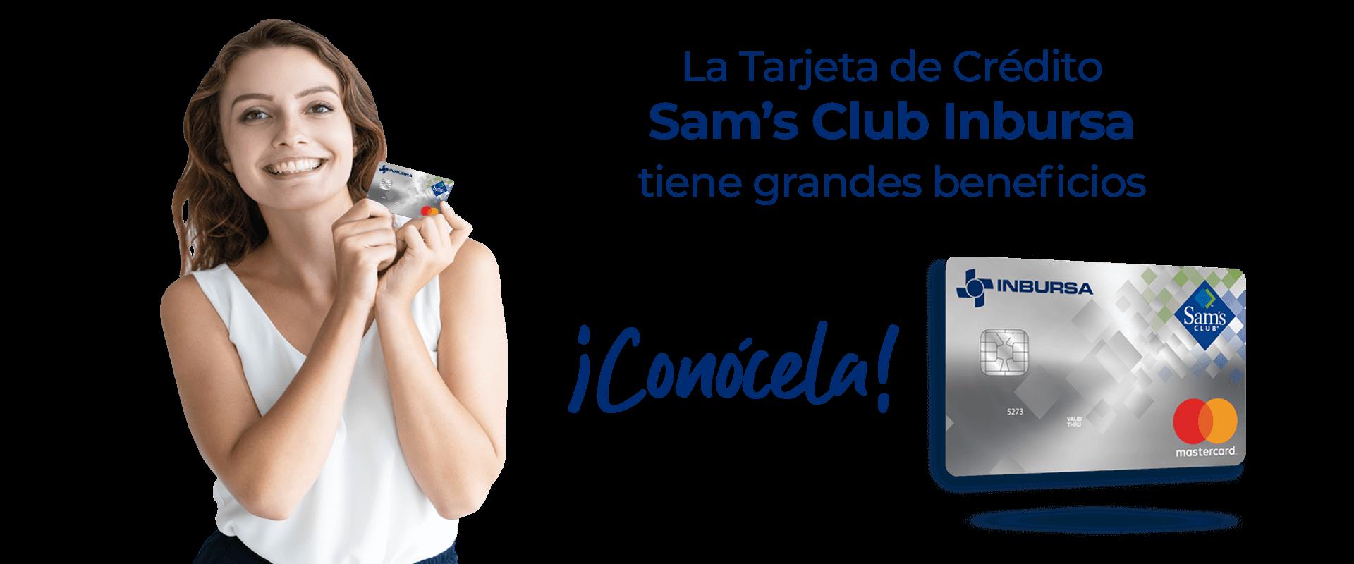 La Tarjeta de Crédito Sam's Club Inbursa tiene grandes beneficios. Conócela.