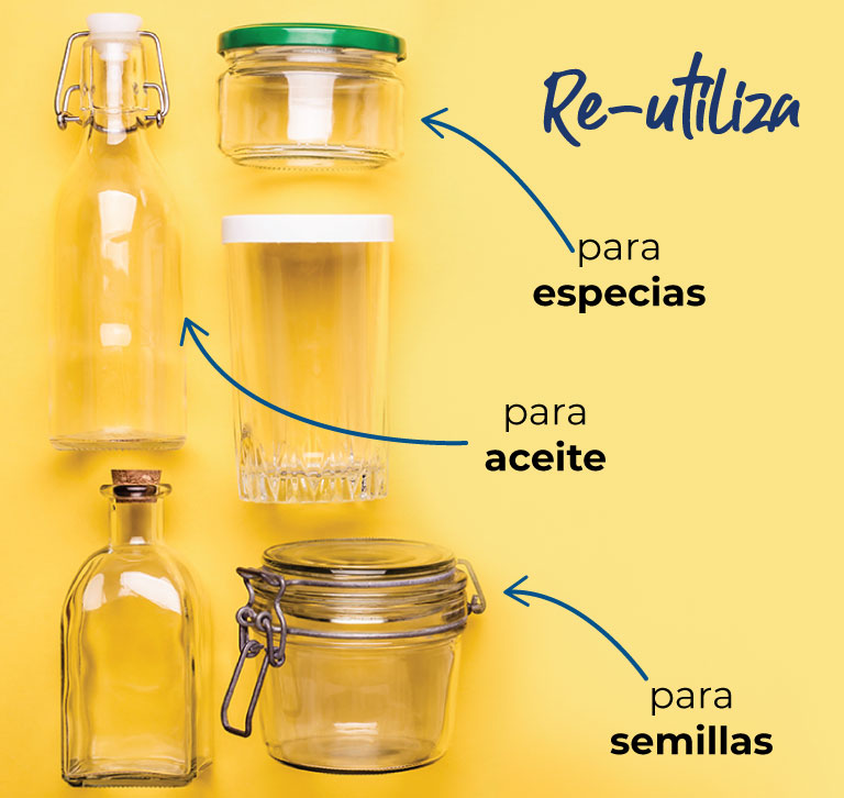 Re-utiliza, para guardar especias, aceite, semillas