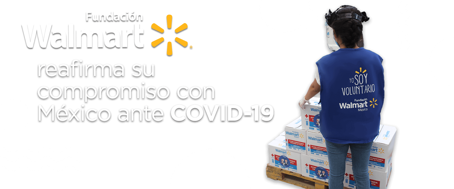 Fundacion Walmart reafirma su compromiso con México ante COVID-19