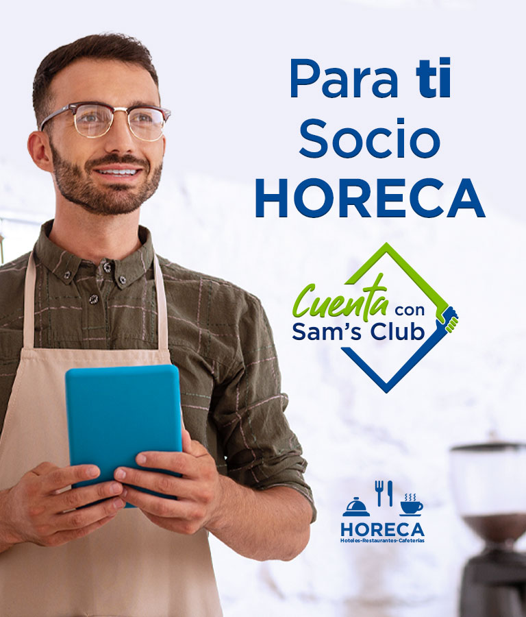 Para ti Socio HORECA Cuenta con Sam's Club