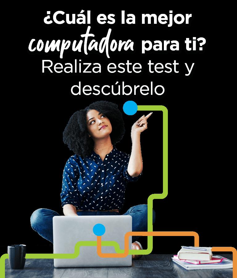 ¿Cuál es la mejor computadora para ti?  Realiza este test y descúbrelo.