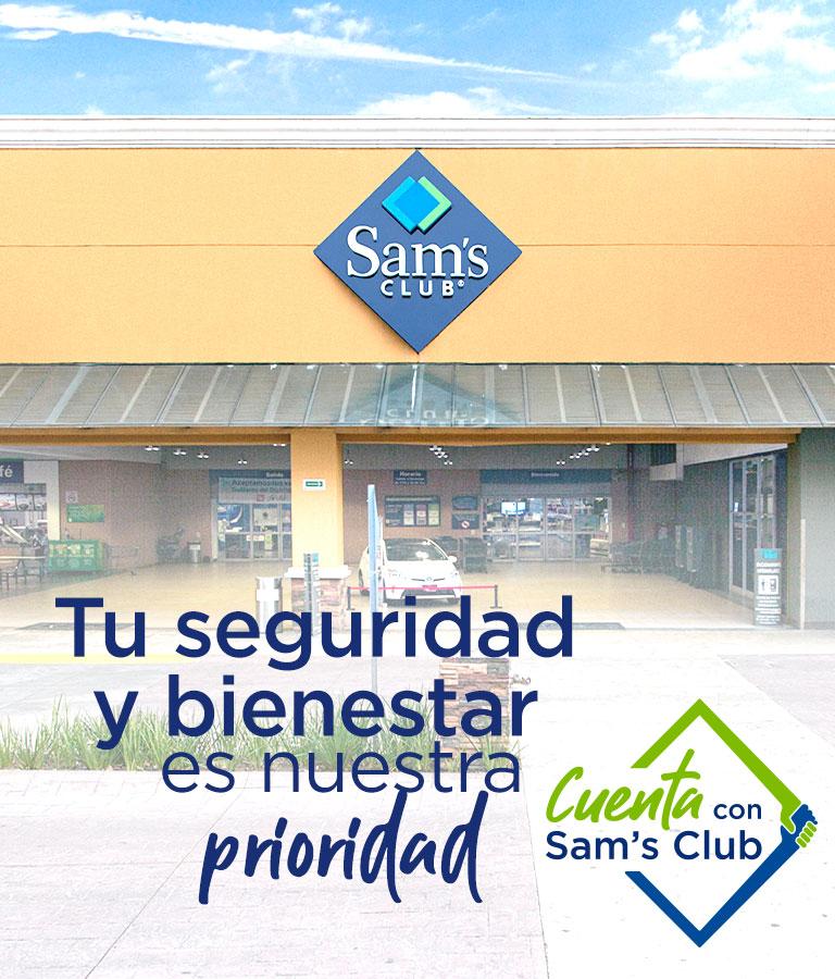 Tu seguridad y bienestar es nuestra prioridad, cuenta con Sam's Club
