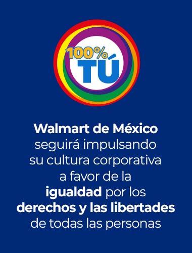 Walmart de México seguirá impulsando su cultura corporativa a favor de la igualdad por los derechos y las libertades de todas las personas
