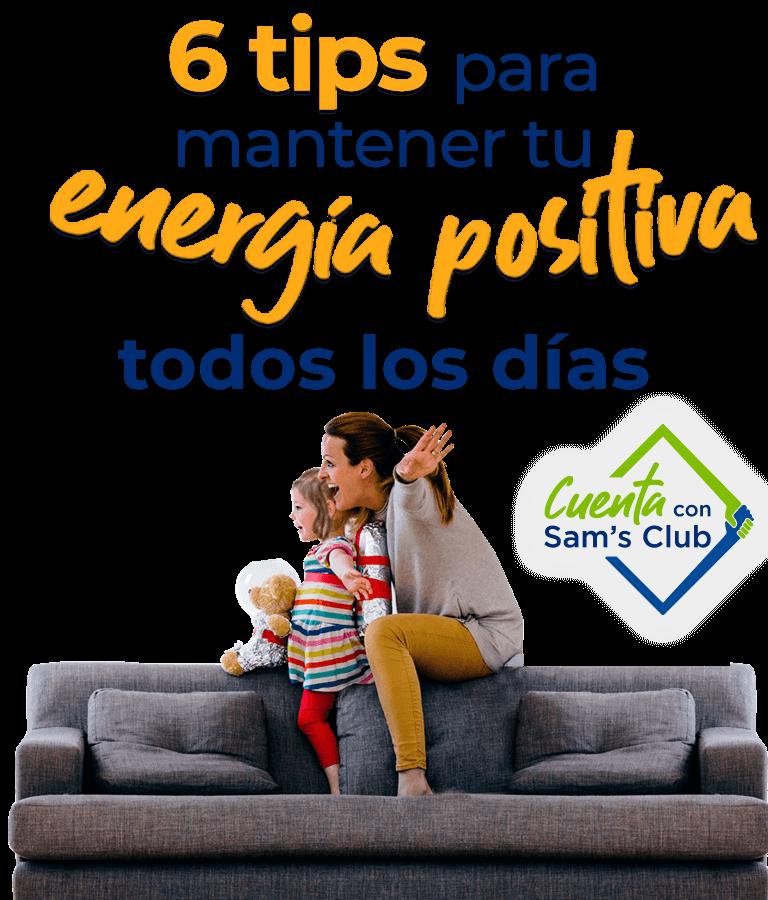 6 tips para mantener tu energía positiva todos los días