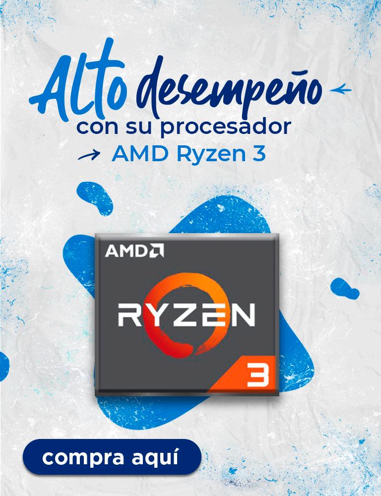 Alto desempeño con su procesador AMD Ryzen 3