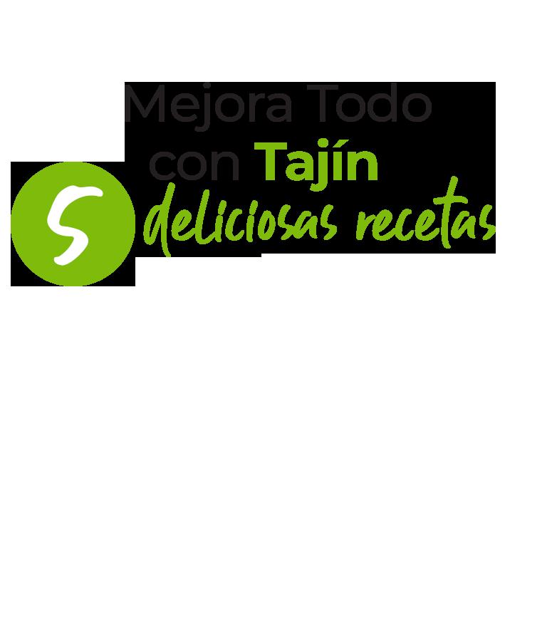 Mejora todo con Tajín 5 deliciosas recetas