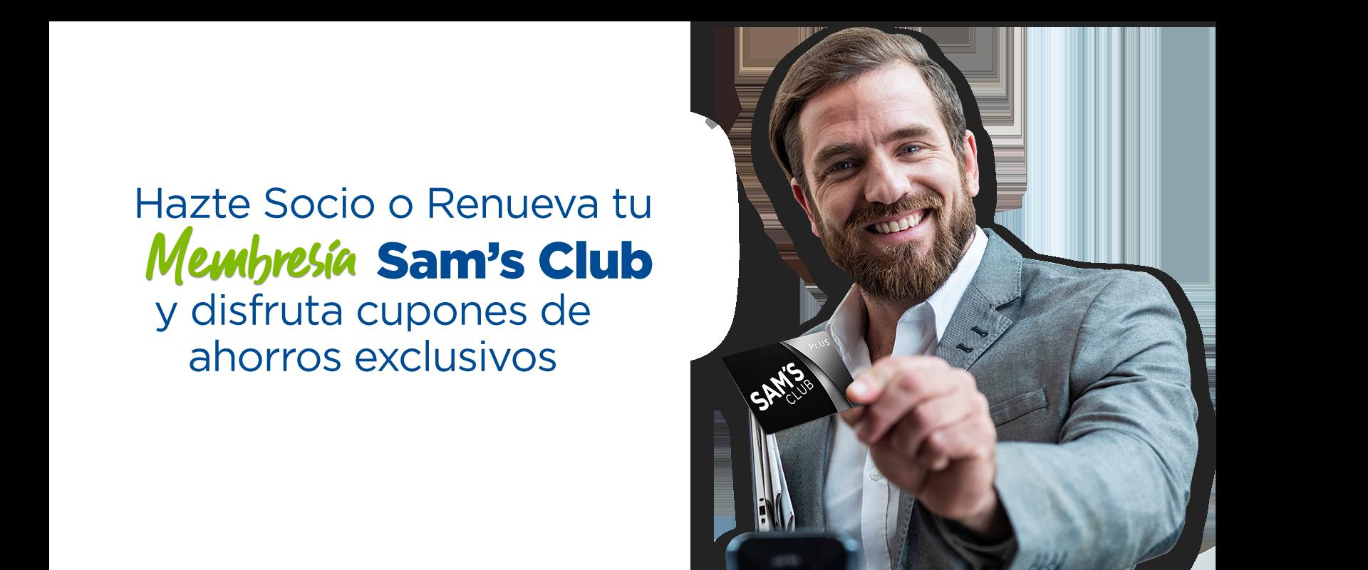 Hazte Socio o Renueva tu Membresía Sam's Club y disfruta cupones de ahorros exclusivos