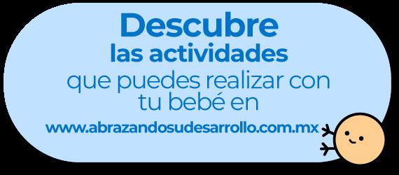 Descubre las actividades que puedes realizar con tu bebé en abrazandosudesarrollo.com.mx