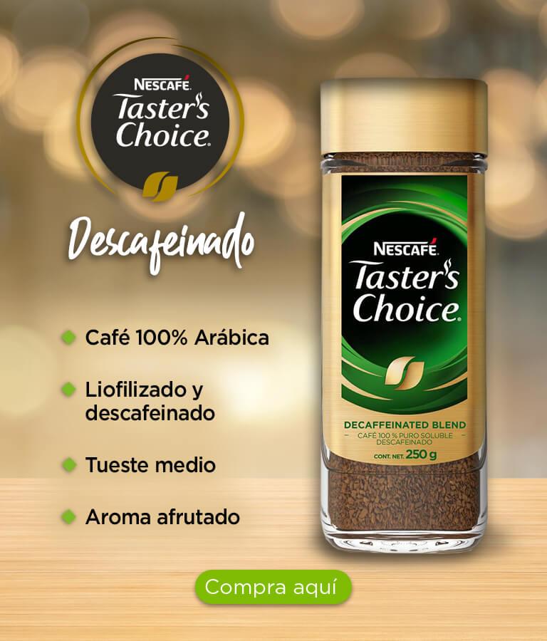 Café 100% Arábica, Liofilizado y descafeinado, y Tueste medio