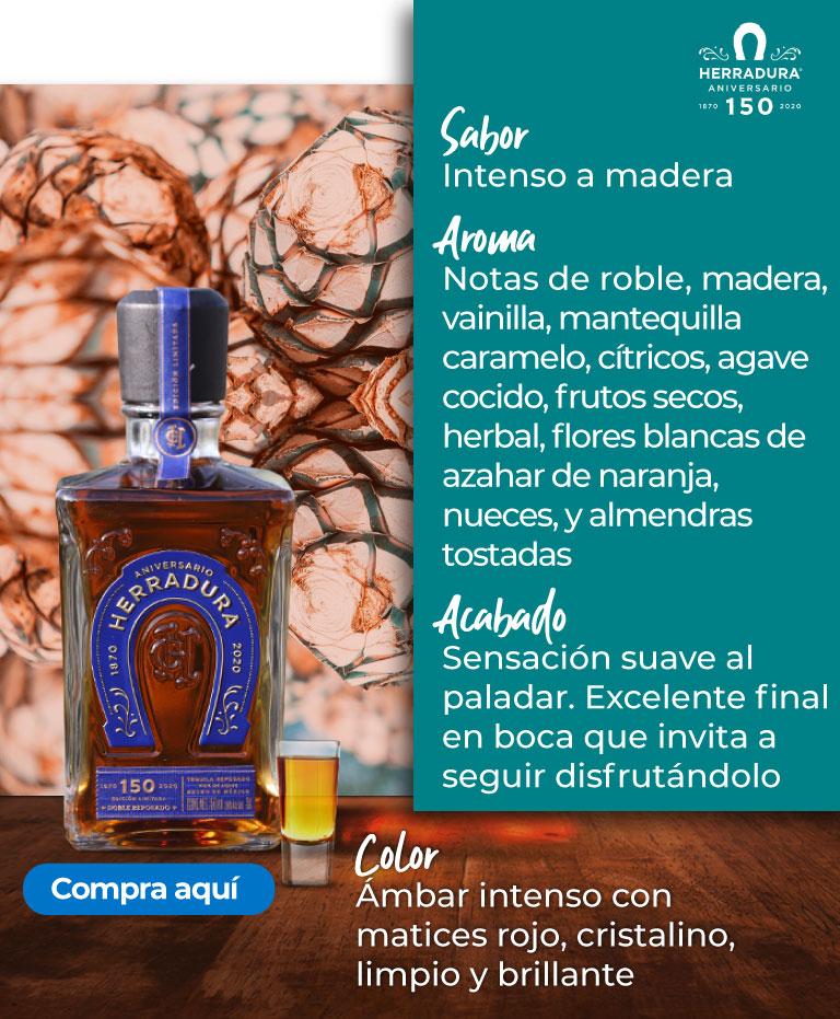 Tequila Doble Reposado 150 años. Acabado Sensación suave al paladar. Excelente final en boca que invita a seguir disfrutándolo