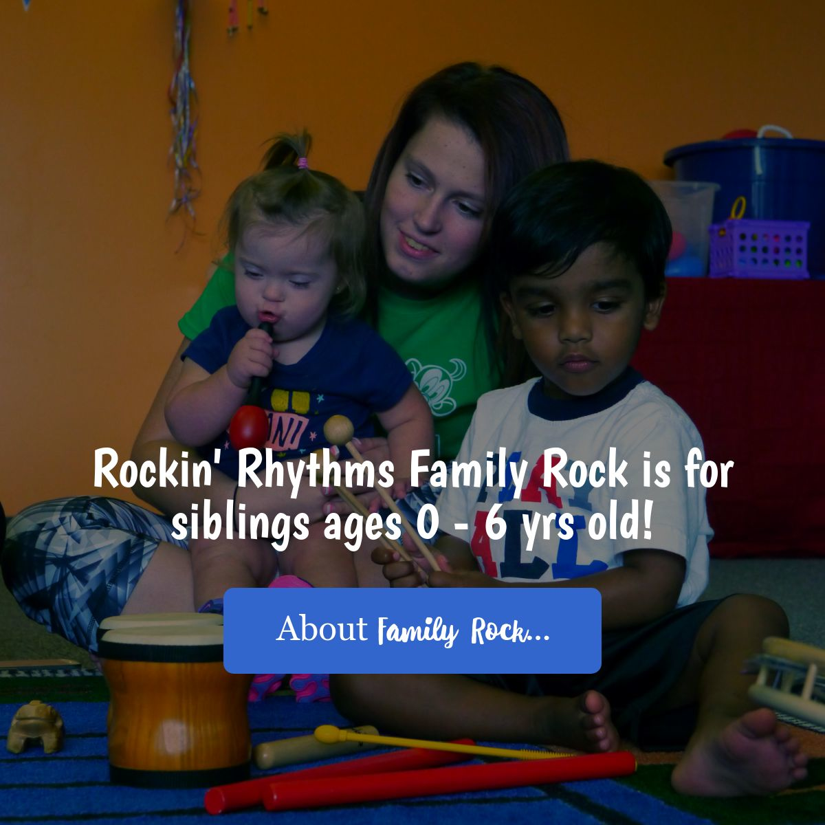 Rockin' Rhythms Family Rock is for siblings 3-6 years old. About Family Rock...