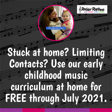 Stuck at home? Limiting Contacts? Use our early childhood music curriculum at home through July 2021.