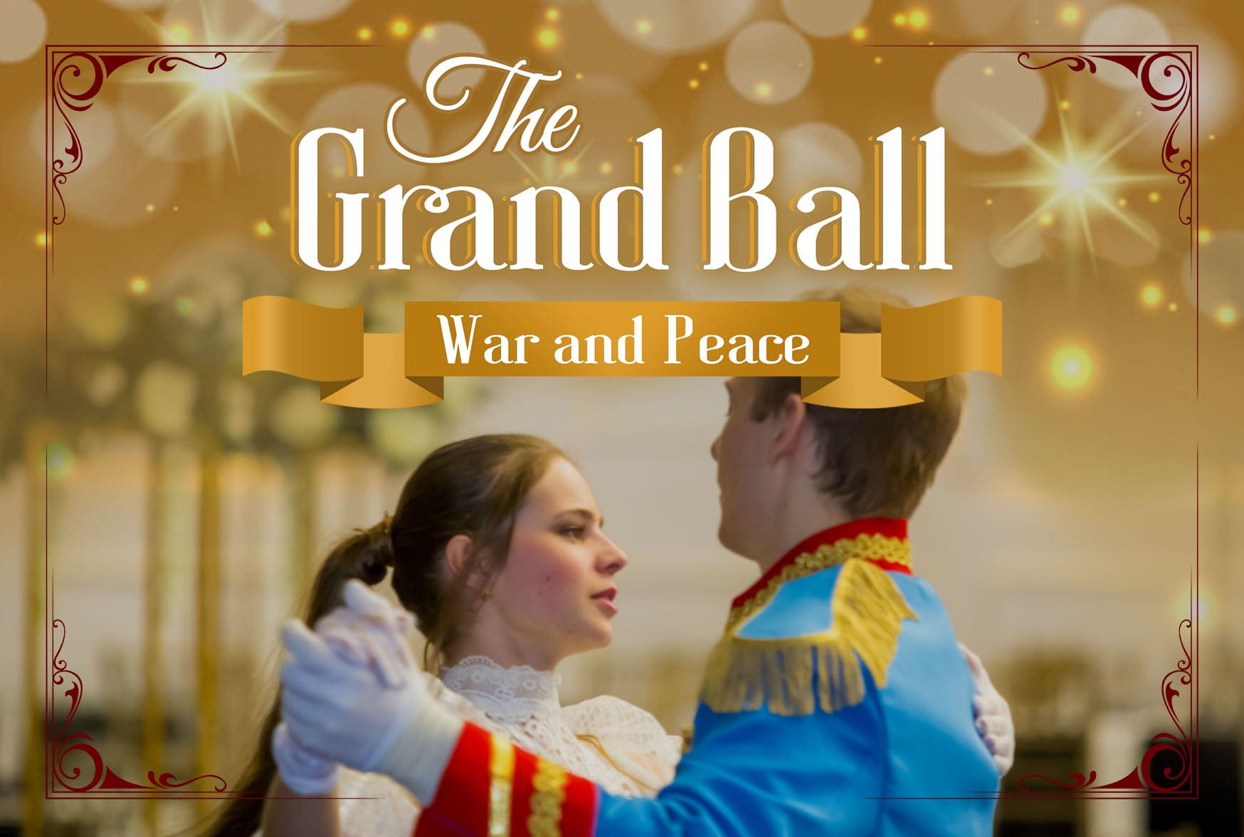 "The Grand Ball ""War and Peace"""
