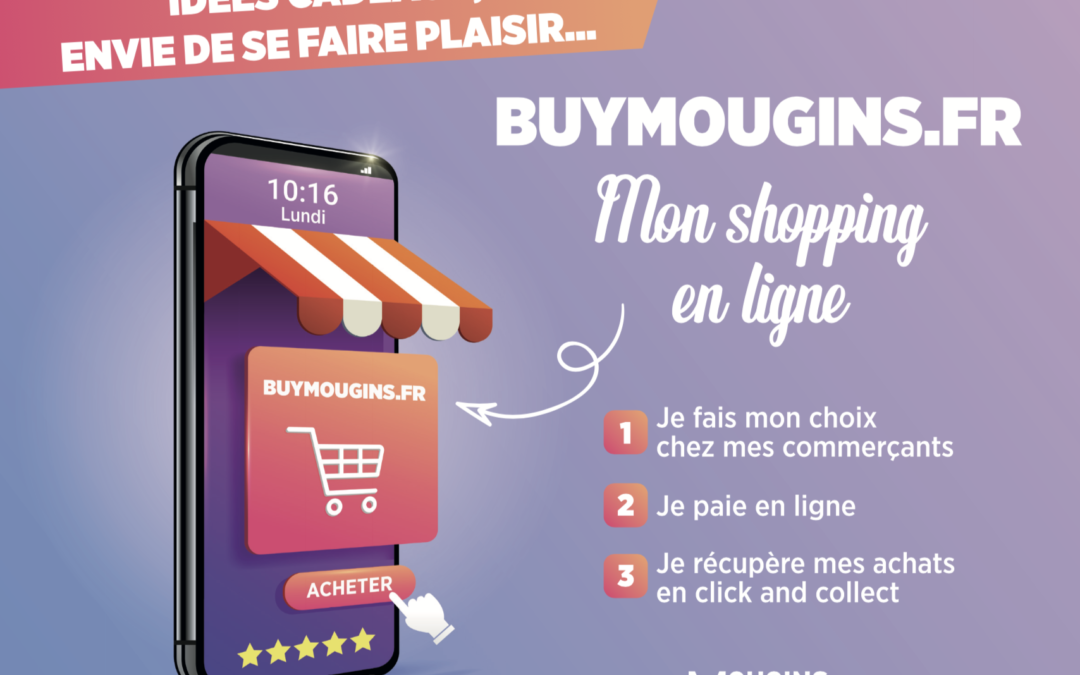 Buymougins.fr : consommons mouginois !