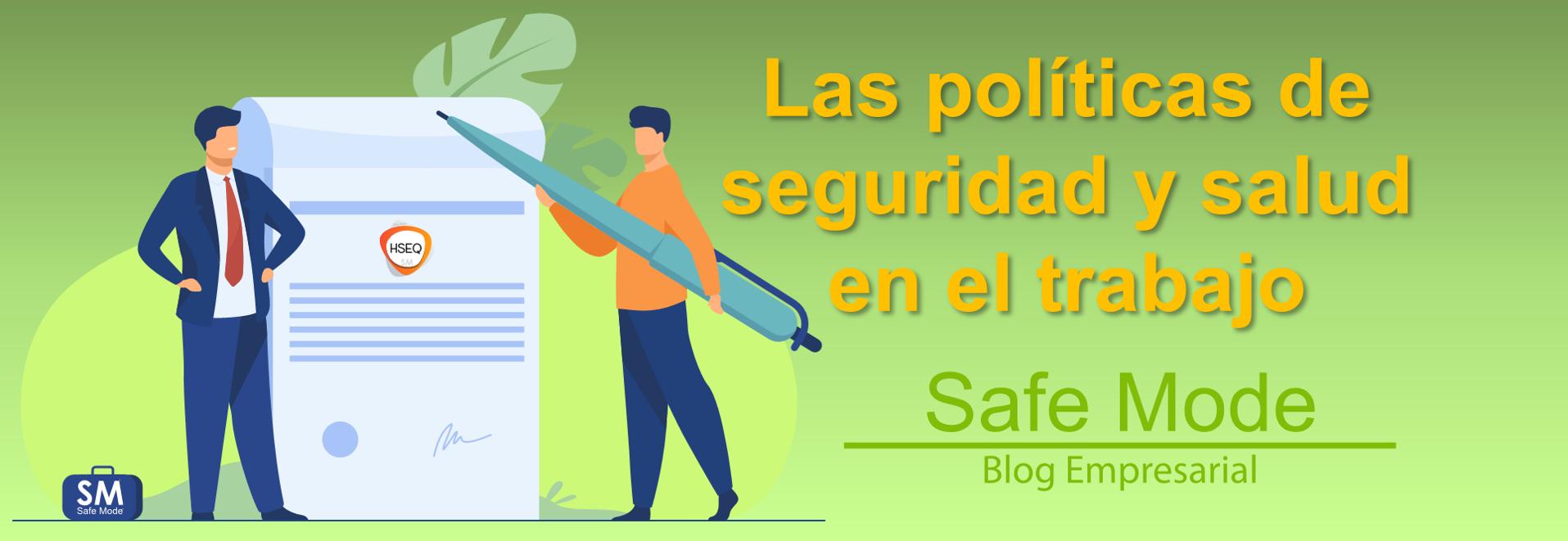 políticas seguridad y salud en el trabajo