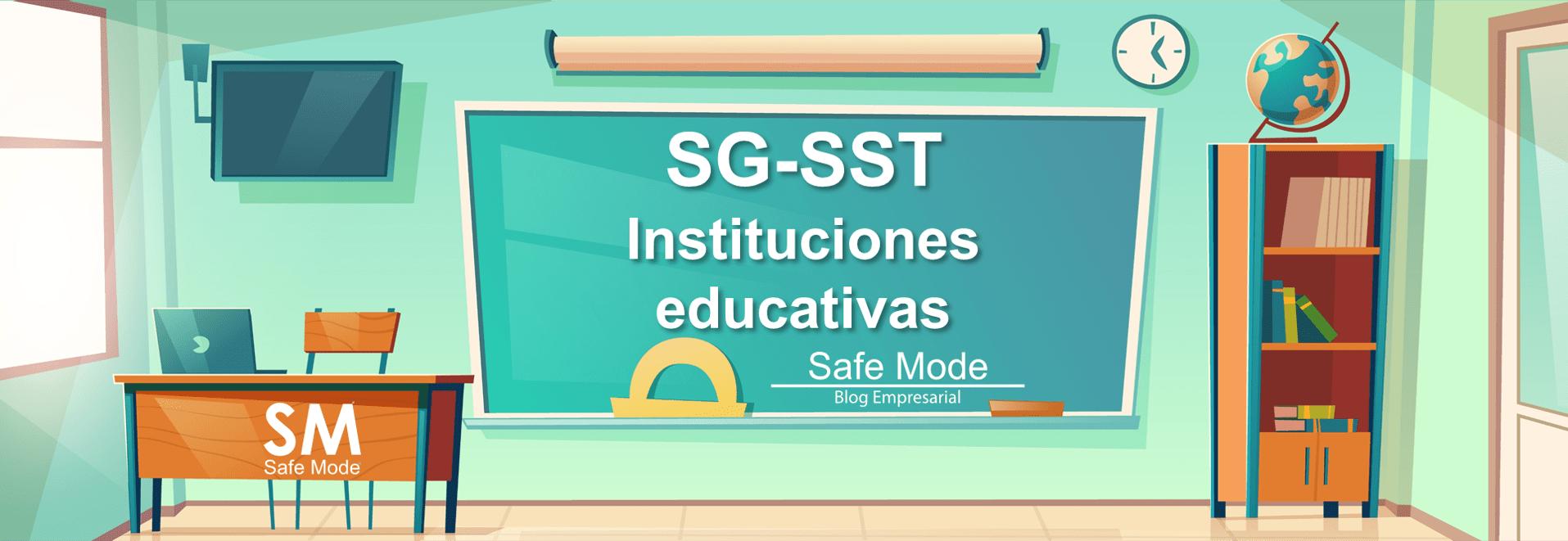 Instituciones educativas con el SG-SST