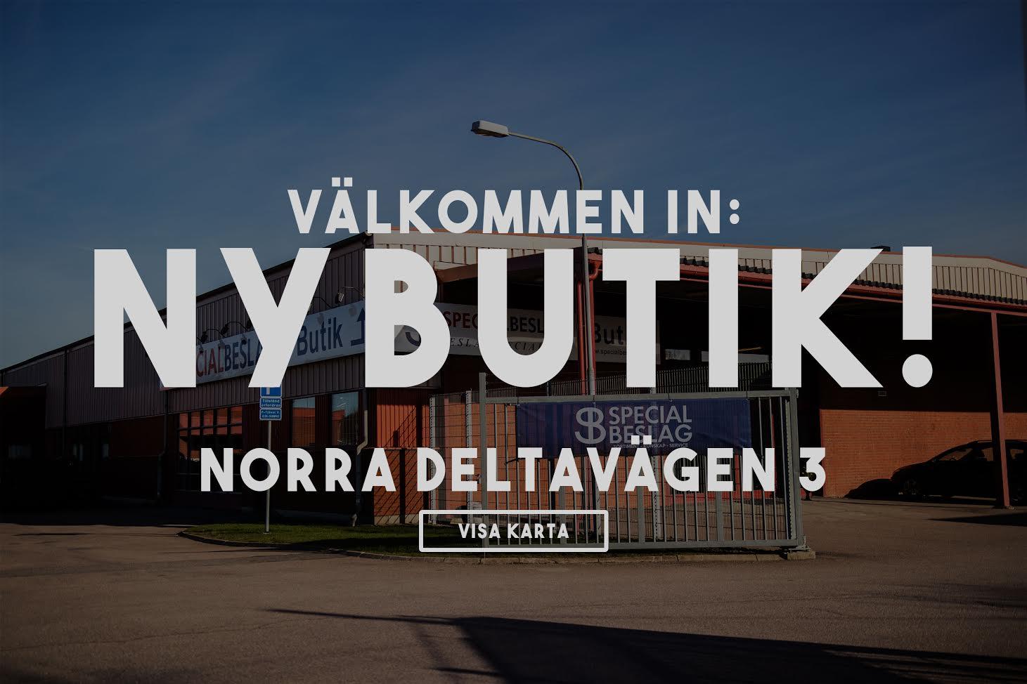 Välkommen till NY BUTIK, Norra Deltavägen 3