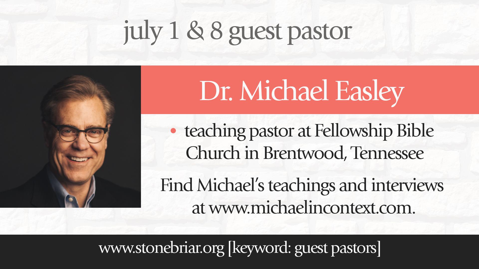 Stonebriar Community Church Dr. Michael Easley