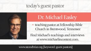 Michael Easley Stonebriar Community Church in Frisco, Texas