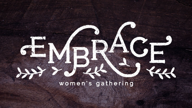 embrace women's gathering