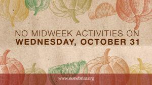 No Midweek October 31 Stonebriar Community Church Fall Festival