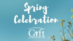 GIFT Spring Celebration