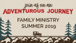 Family Ministry Summer Events Stonebriar Community Church