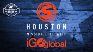 Student Ministries Houston Mission Trip
