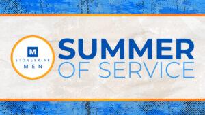 Stonebriar Men Summer of Service