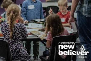 New Believer Classes