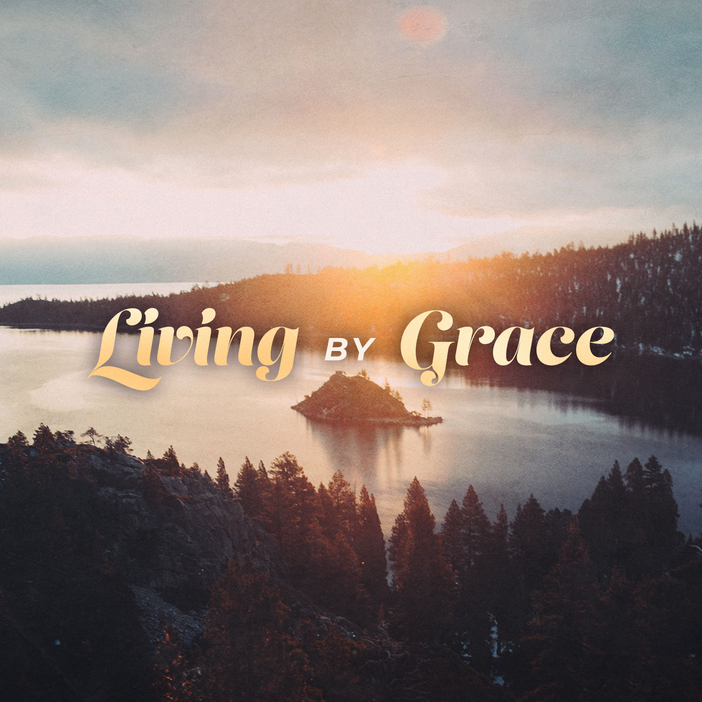series: Living by Grace