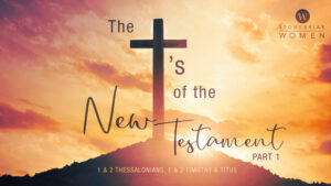 The T's of the New Testament