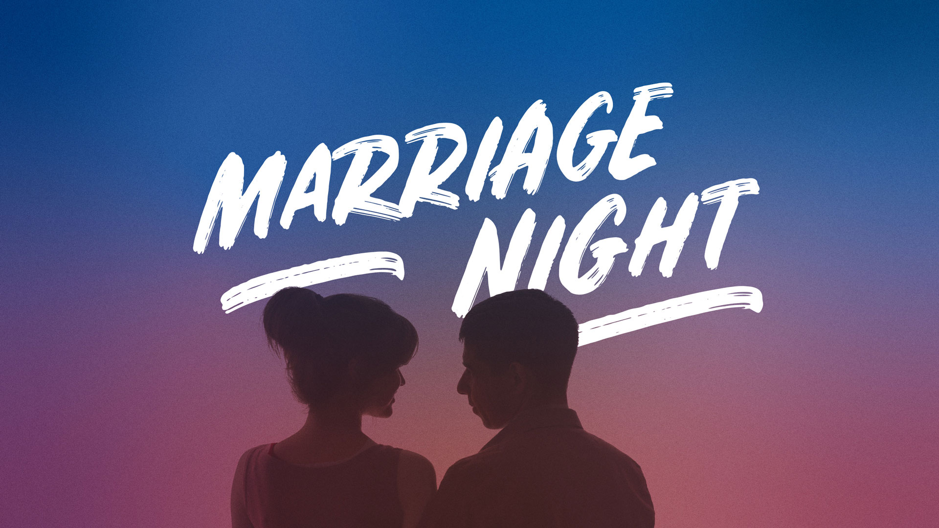 Marriage Night: October 2, 2020