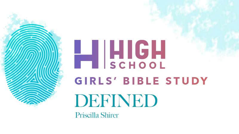 High School Girl's Bible Study: Defined