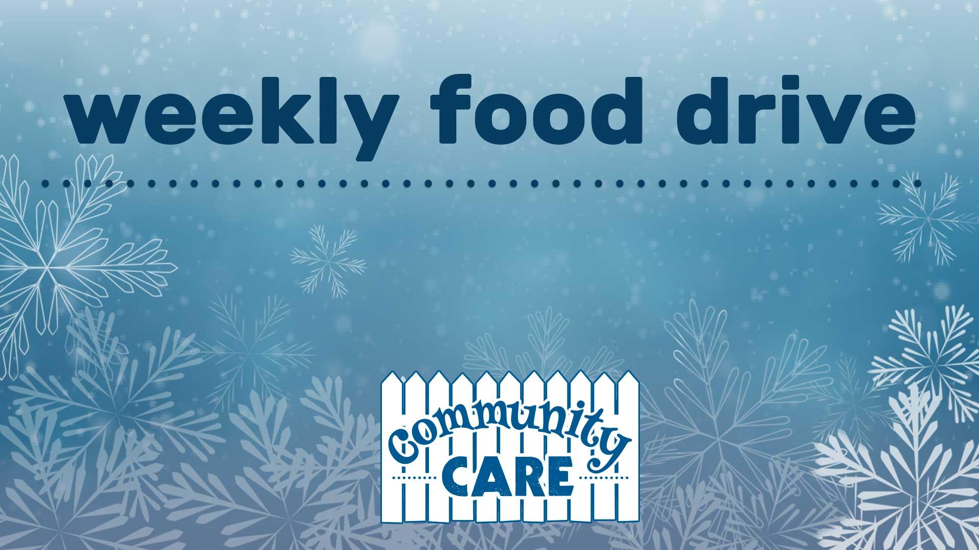 Weekly Food Drive