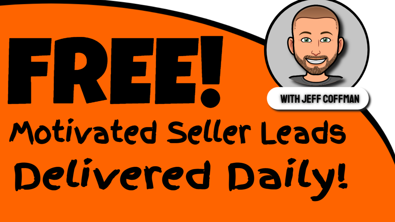 Get Motivated Seller Leads Delivered to You For FREE!