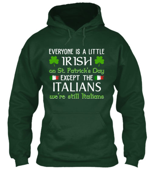 Everyone A Little Irish Except Italians Unisex Tshirt
