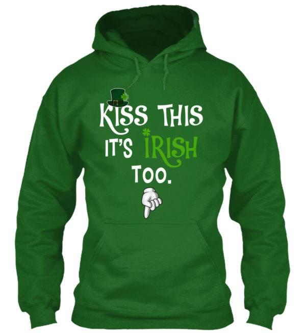 Kiss This Irish Too Funny Unisex Tshirt