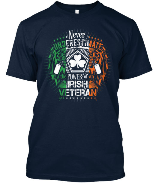 The Power Of An Irish Veteran Unisex Tshirt