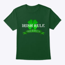 Irish Rule Happy St. Patricks Day Unisex Tshirt