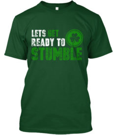 Saint Patrick's Day - Ready To Stumble Unisex Tshirt