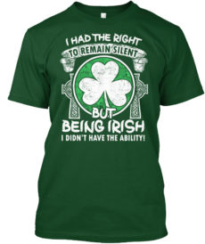 Being Irish I Didn't Have The Ability Unisex Tshirt