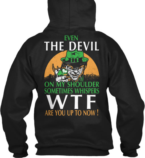 Irish - Even The Devil Unisex Tshirt