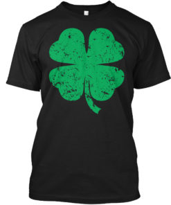 Irish St Patricks Day Green Four Leaf Clover Unisex Tshirt