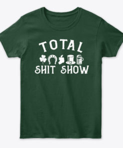 Irish Ancestry Total Shit Show Unisex Tshirt