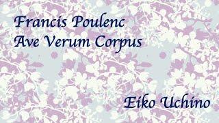Poulenc 《Ave verum corpus》