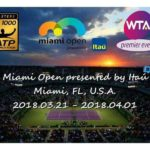 Miami Open Presented By Itaú